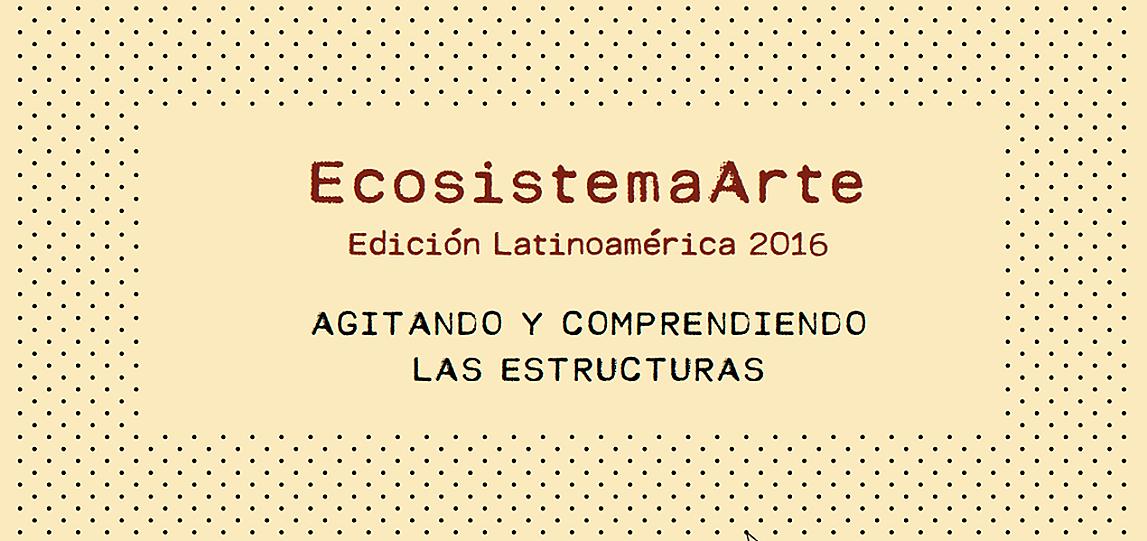 conexiones-creativas-Memorias-Ecosistema-Arte-2016